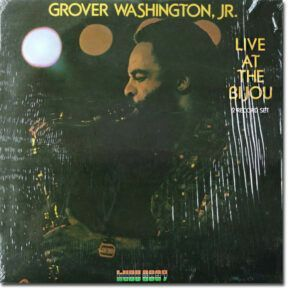 Grover Washington, Jr. – Live At The Bijou