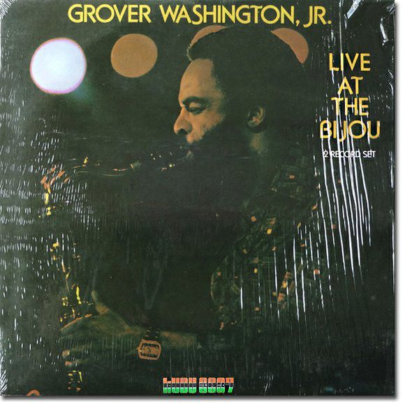 Grover Washington, Jr. - Live At The Bijou