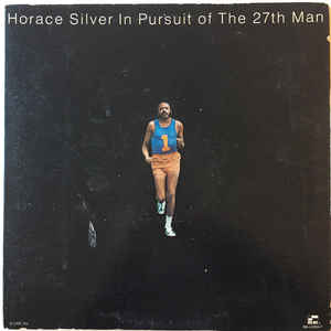 Horace Silver ‎– In Pursuit Of The 27th Man