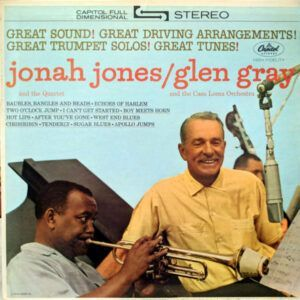 Jonah Jones And The Quartet* / Glen Gray And The Casa Loma Orchestra* ‎– Jonah Jones Quartet / Glen Gray Casa Loma Orchestra