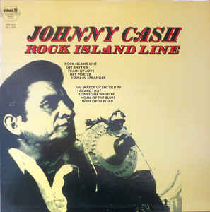 Johnny Cash ‎– Rock Island Line