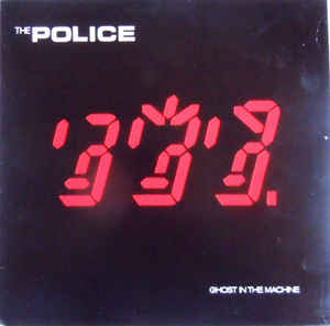 The Police ‎– Ghost In The Machine