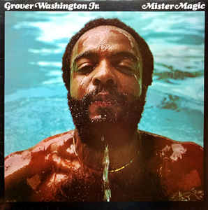 Grover Washington, Jr. ‎– Mister Magic