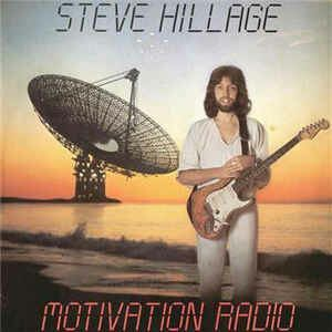Steve Hillage ‎– Motivation Radio