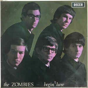 The Zombies ‎– Begin Here
