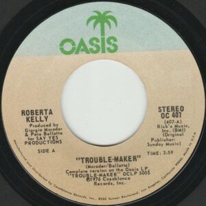 Roberta Kelly – Trouble-Maker / The Family
